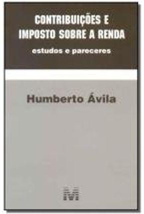 Contribuições e Imposto Sobre A Renda - Avila,Humberto pdf epub