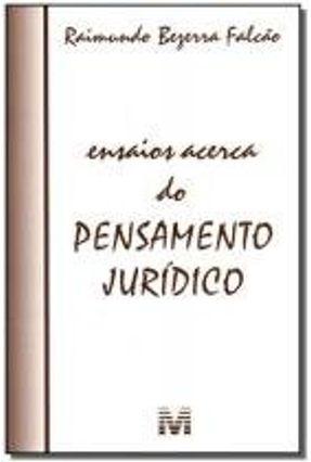 Ensaios Acerca do Pensamento Jurídico - Falcao,Raimundo Bezerra pdf epub