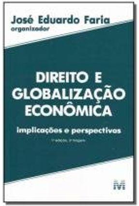 Direito e Globalizacao Economica - Faria,Jose Eduardo pdf epub