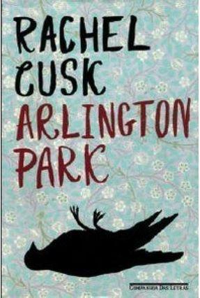 Arlington Park - Cusk,Rachel | Tagrny.org