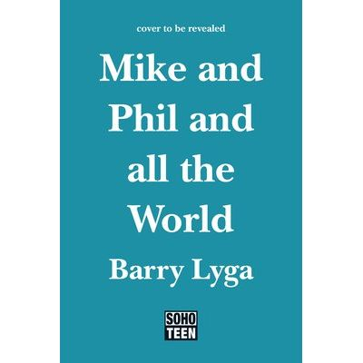 Mike And Phil And All The World