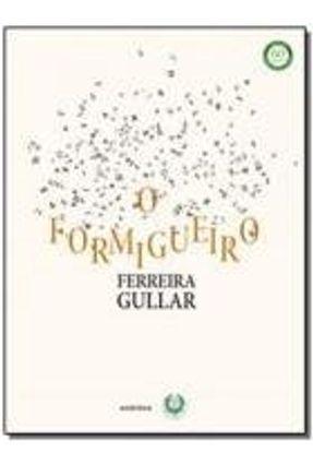 O Formigueiro - Gullar,Ferreira | Tagrny.org