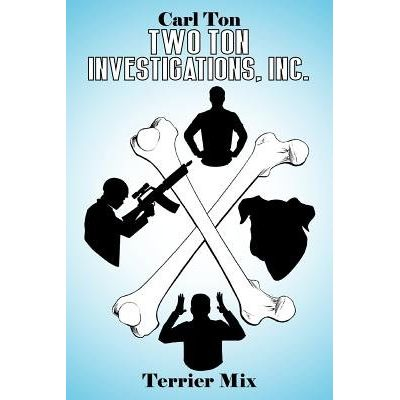Two Ton Investigations, Inc. - Terrier Mix