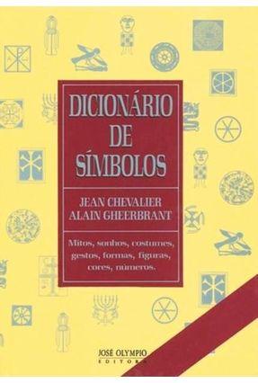 Dicionário de Símbolos - Chevalier,Jean Gheerbrant,Alain pdf epub