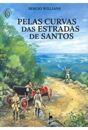 Pelas Curvas das Estradas de Santos - Willians,Sergio | Hoshan.org