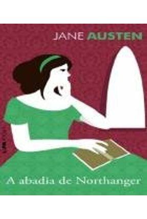 A Abadia de Northanger - Col. L&pm Pocket - Austen,Jane | Hoshan.org