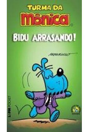 Turma da Mônica: Bidu Arrasando! - Sousa,Mauricio de   Tagrny.org
