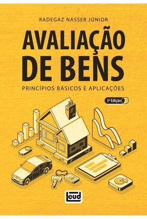 Avaliação De Bens - Princípios Básicos E Aplicações – 3ª Ed. 2019 - Nasser Junior,Radegaz pdf epub