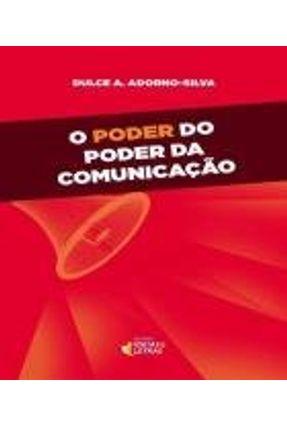 O Poder do Poder da Comunicação - Adorno,Dulce Adélia   Hoshan.org