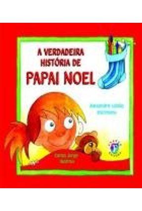A Verdadeira História de Papai Noel - Lobão,Alexandre   Nisrs.org