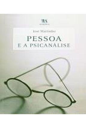 Pessoa e A Psicanálise - Martinho,José | Nisrs.org