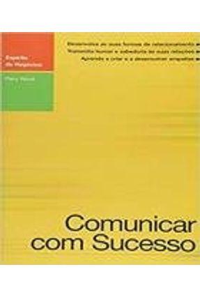 Comunicar com Sucesso - Col. Espírito de Negócios - Wood,Perry | Hoshan.org
