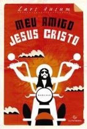 Meu Amigo Jesus Cristo - Husum,Lars | Hoshan.org