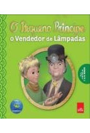 O Pequeno Príncipe - o Vendedor de Lâmpadas - Saint-Exupéry,Antoine De   Hoshan.org