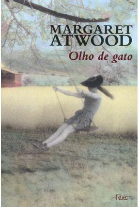 Olho de Gato - Atwood,Margaret   Hoshan.org