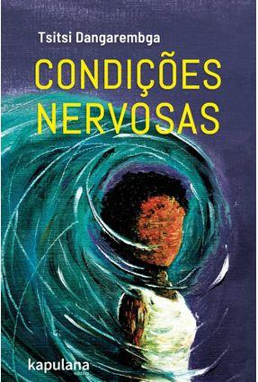 Condições Nervosas - Dangarembga,Tsitsi pdf epub