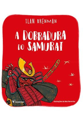 A Dobradura do Samurai - 2ª Ed - Brenman,Ilan | Hoshan.org