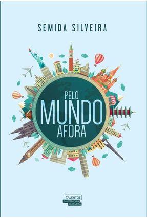 Pelo Mundo Afora - Silveira,Semida pdf epub