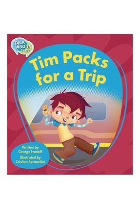 Tim Packs For A Trip - Ivanoff,George | Nisrs.org