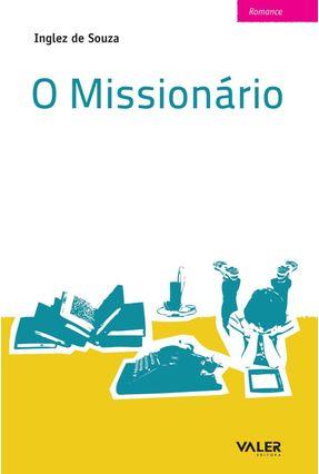O Missionário - Souza,Inglez de | Tagrny.org