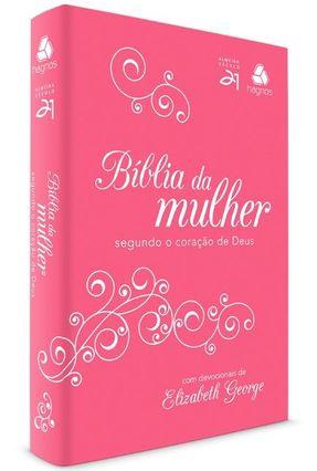 Bíblia da Mulher Segundo o Coração de Deus - Col. Almeida Século 21 - Pink / Branca - George,Elisabeth   Hoshan.org