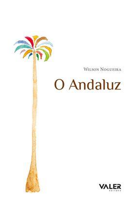 O Andaluz - Nogueira,Wilson   Hoshan.org