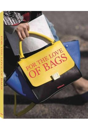 For The Love Of Bags - Werner,Julia   Nisrs.org