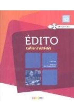 Édito - Niveau B2 - Cahier d'activités + CD MP3