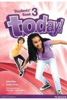 Today! 3 - Student's Book - Tamzin Thompson DAVID TODD Abbs,Brian | Hoshan.org