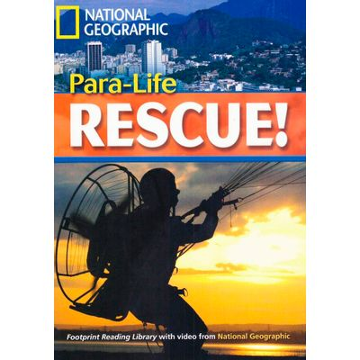 Para-Life Rescue! - British English - Footprint Reading Library - Level 5  1900 B2