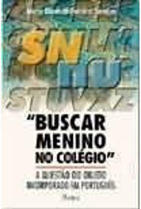 Buscar Menino No Colégio - Saraiva,Maria Elizabeth Fonseca | Hoshan.org