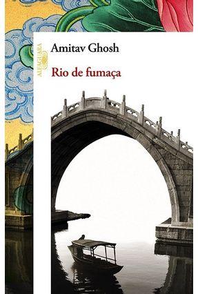 Rio de Fumaça - Ghosh,Amitav pdf epub