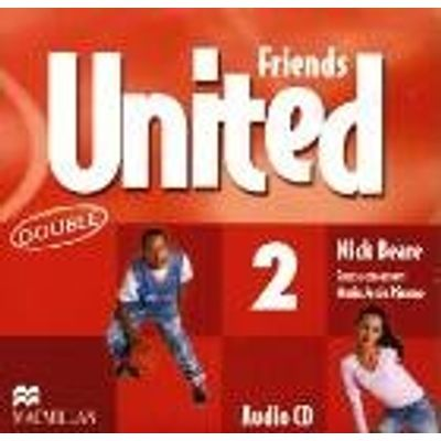 Friends United 2 - Double Audio CD