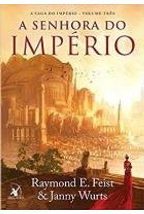 A Senhora do Império - Vol. 3 - Wurts,Janny   Hoshan.org