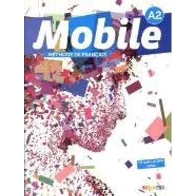 Mobile - Niveau A2 - Livre De L´Eleve + DVD-ROM + CD Audio