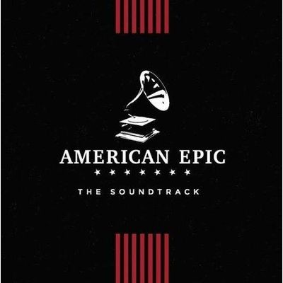 American Epic - The Soundtrack