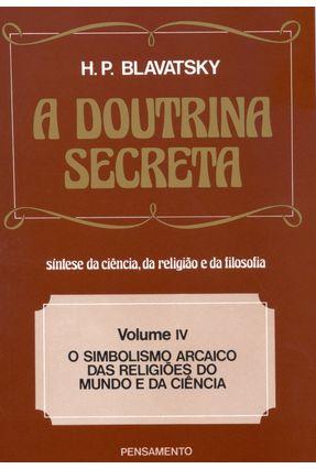 A Doutrina Secreta Vol. 4 - Blavatsky,Helena Petrovna   Hoshan.org