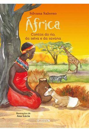 África - Contos do Rio da Selva e da Savana - Salermo,Silvana Salermo,Silvana | Hoshan.org