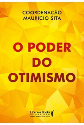 O Poder do Otimismo - Sita,Mauricio | Hoshan.org