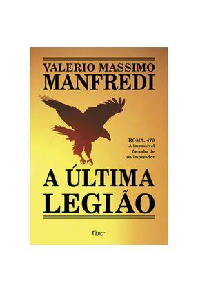 A Última Legião - Manfredi,Valerio Massimo   Tagrny.org
