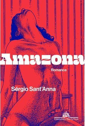 Amazona - Sant'anna,Sérgio | Tagrny.org