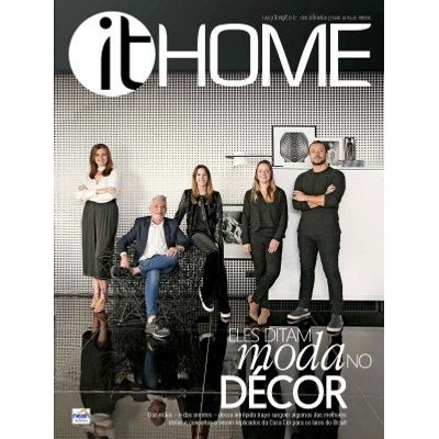 It Home Ed. 23 - Eles ditam moda no décor