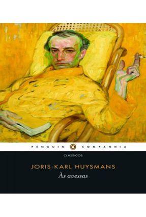 Ás Avessas - Huysmans,Joris-karl Huysmans,Joris-karl | Tagrny.org