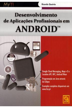 Desenvolvimento de Aplicações Profissionais Em Android - Queirós,Ricardo   Hoshan.org