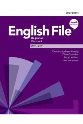 English File Beginner Wb W Key 4Ed - Col. English File - CHRISTINA LATHAM-KOENIG Clive Oxenden Jerry Lambert pdf epub