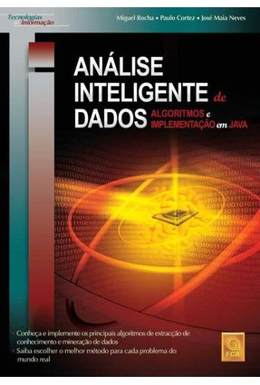 Análise Inteligente de Dados Algoritmos e Implementação em Java - Rocha,Miguell | Hoshan.org