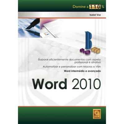 Word 2010 - Domine a 110%