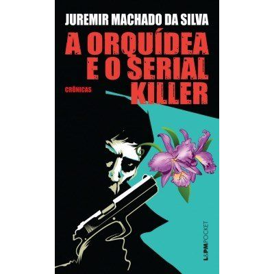 A orquídea e o serial killer