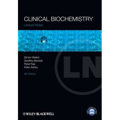 Lecture Notes: Clinical Biochemistry