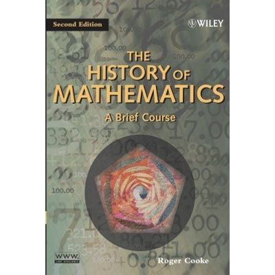 The History of Mathematics - A Brief Course